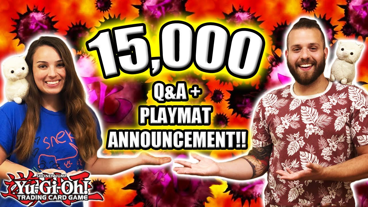 Yu-Gi-Oh! 15,000 SUBSCRIBER SPECIAL! Q&A, *BIG* PLAYMAT ANNOUNCEMENT, AND 12 HOUR STREAM INFO!!