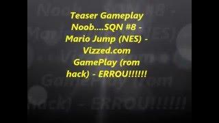 Mario Jump - Teaser GamePlay Noob.....SQN #8 - Vizzed.com GamePlay (rom hack) - ERROU! - User video