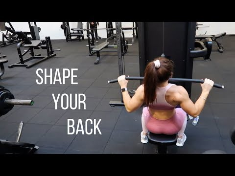 Shape Your Back   The Workout You NEED To be Doing