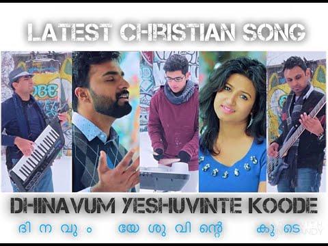 Dinavum Yeshuvinte Koode | 4k Malayalam - Tamil Christian Song | Ebey Wilson | Pr. Rajesh Elappara