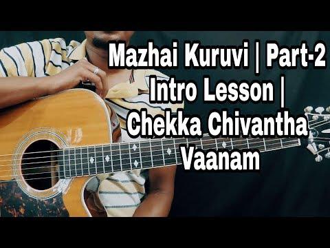 How To Play Mazhai Kuruvi Intro | Part-2 | Chekka Chivantha Vaanam | Isaac Thayil | Guitar Lesson
