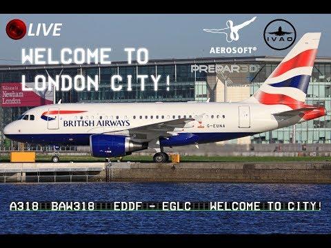 Remix [Prepar3D] Frankfurt ✈ London city - A318 (IVAO