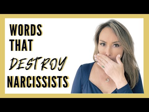 WORDS THAT DESTROY A NARCISSIST