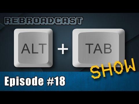 Alt+Tab Show #18 with Jenny & Chezz - May 30, 2014 Rebroadcast