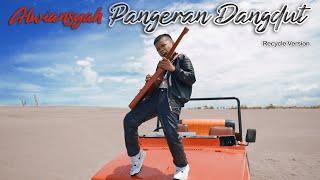 ALWIANSYAH - PANGERAN DANGDUT (Official Video Klip)