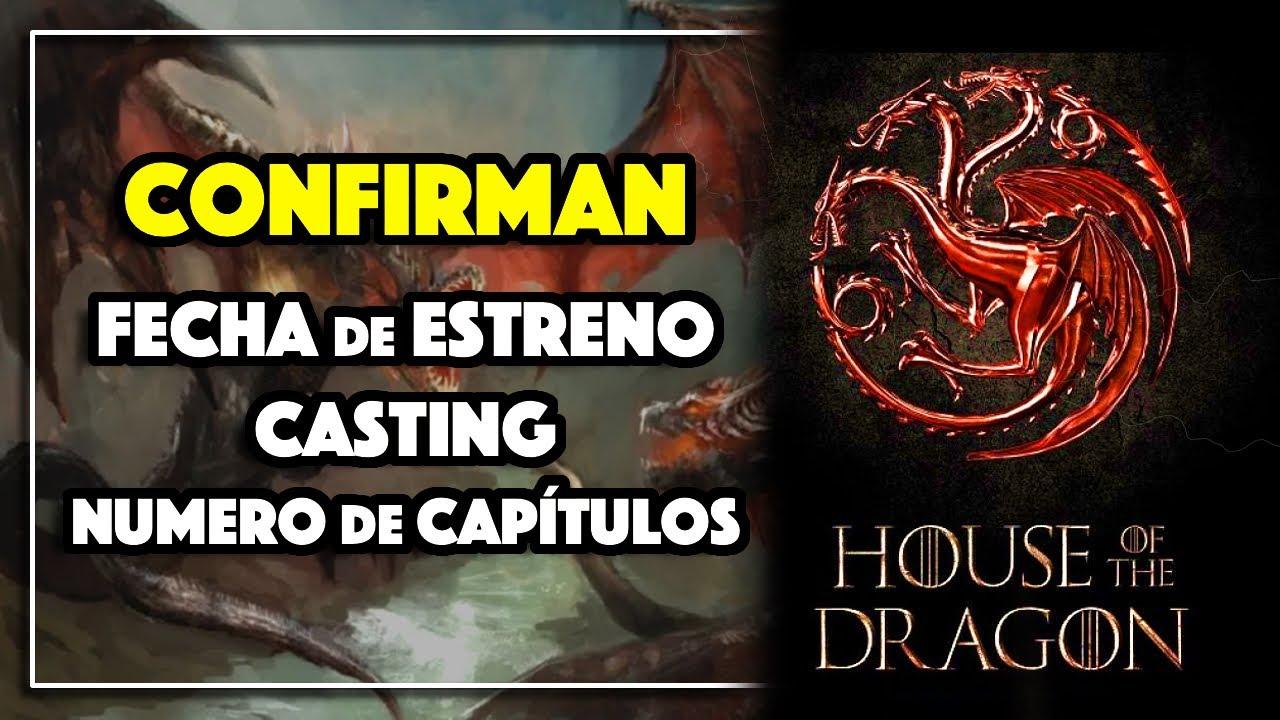 HBO CONFIRMA: Fecha de ESTRENO - CASTING - Número de CAPÍTULOS |HOUSE OF THE DRAGON - Precuela GoT