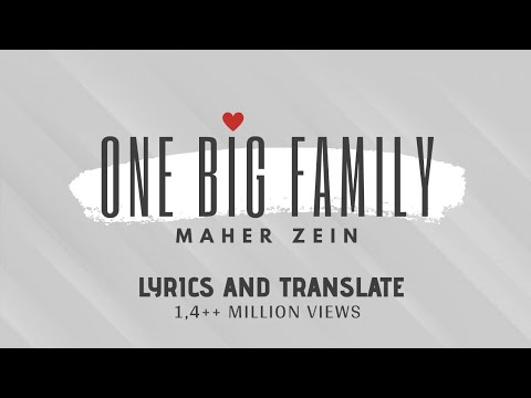 Maher Zain - One Big Family ( With LYRICS And TRANSLATE )