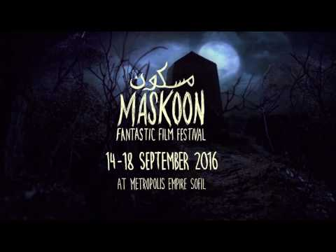 Trailer Maskoon Fantastic Film Festival- Beirut 2016