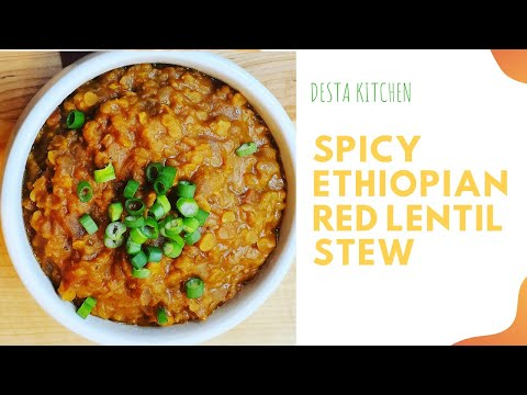How to cook Spicy Ethiopian Red Lentil Stew English