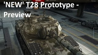 World of Tanks 'New' T28 Prototype PReview