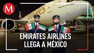 Emirates Airlines llega hoy a México con ruta Dubái-Barcelona-CdMx