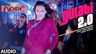gulabi 20 full audio song noor sonakshi sinha amaal mallik tulsi kumar yash narvekar