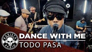 Dance With Me (Hepcat Cover) by Todo Pasa   Rakista Live EP173