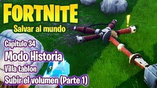 FORTNITE SAVE THE WORLD #34 VILLATABLON - UP VOLUME P.1 - GAMEPLAY IN ENGLISH