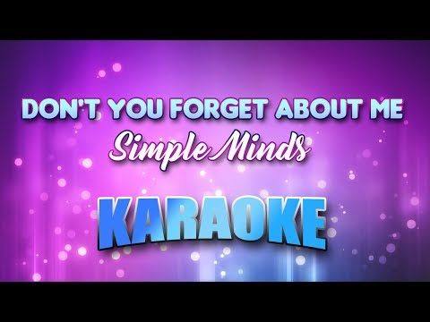 Simple Minds - Don't You Forget About Me (Karaoke version with Lyrics)