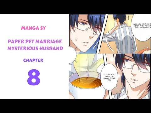 Paper Pet Marriage Mysterious Husband Chapter 8-Question