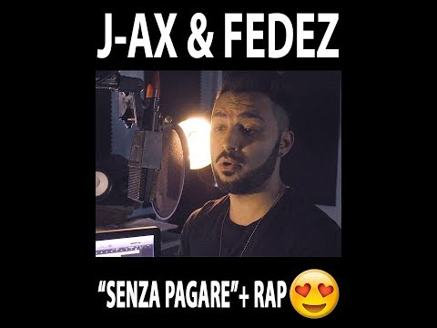 J-Ax & Fedez - Senza Pagare + RAP (Stefano Germanotta)