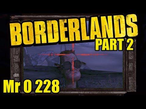 Borderlands Part 2 Mr O 228