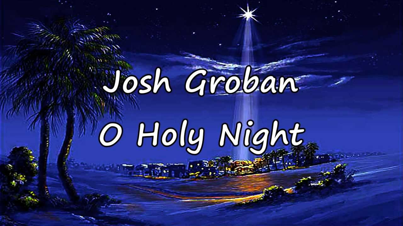 image regarding Silent Night Lyrics Printable referred to as Josh Groban - O Holy Evening [with lyrics]