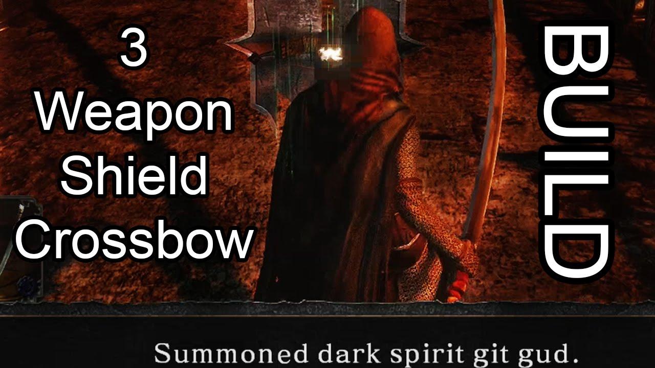 Dark Souls  Crossbow Build
