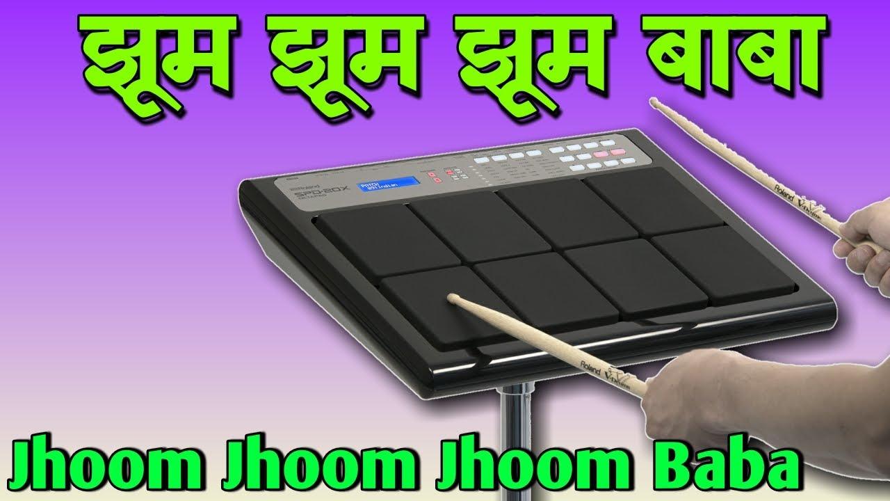 Jhoom Jhoom Jhoom Baba | Octapad SPD 20 & SPD 20X New Patch Editing