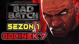 Star Wars The Bad Batch - Sezon 1 Odcinek 7 - STAŁO SIĘ!