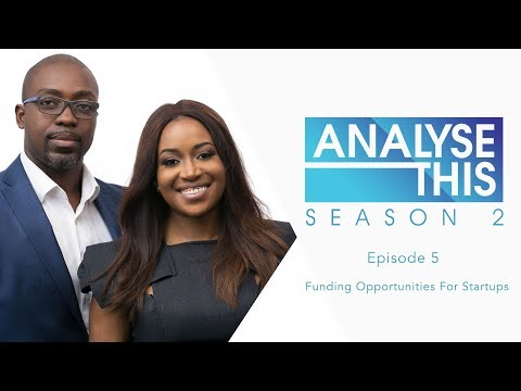Analyse This S2E5 : Funding Opportunities For Startups In Nigeria