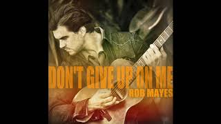 Play Don't Give up on Me