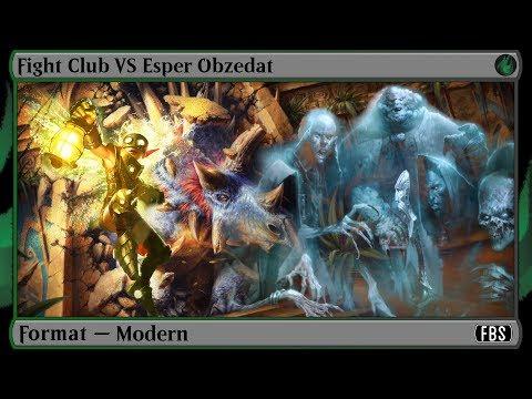 MtG  Modern Gameplay - Fight Club VS Esper Obzedat