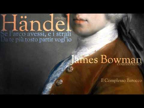 """Händel - Aria's from """"Admeto, Re di Tessaglia"""" - James Bowman - countertenor"""