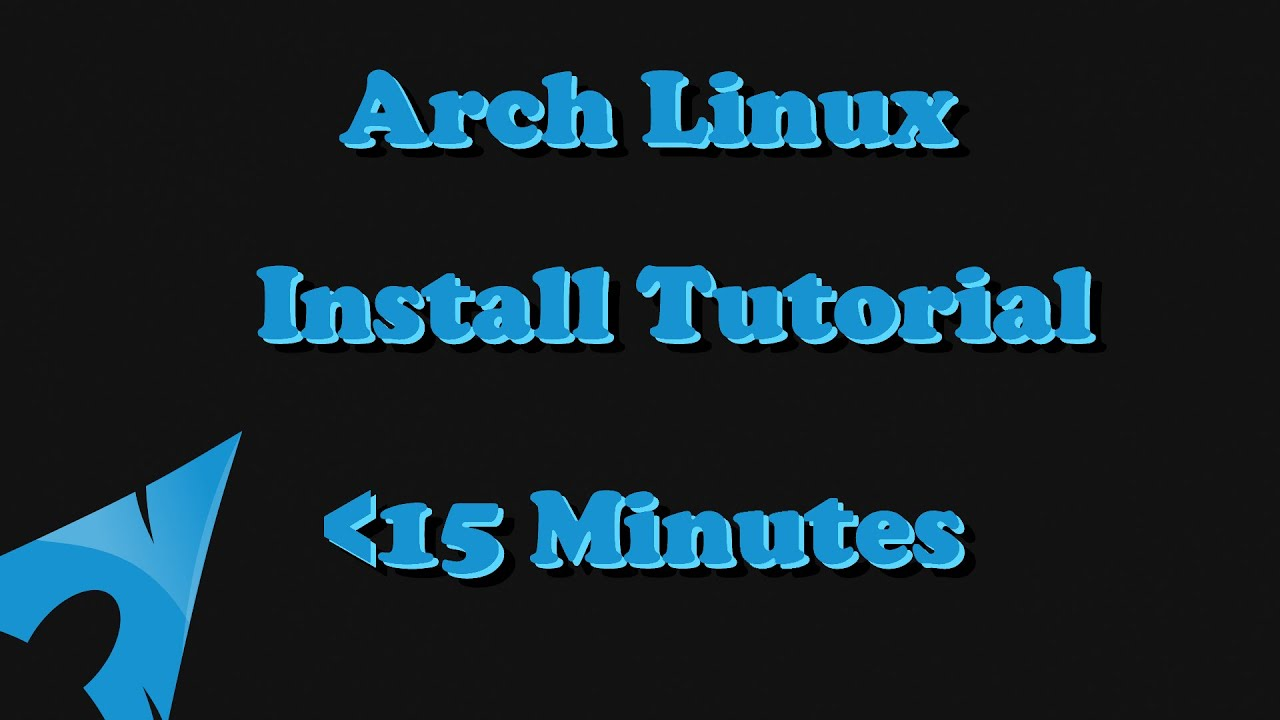 Tutorial install arch linux in under 15 minutes youtube tutorial install arch linux in under 15 minutes baditri Choice Image