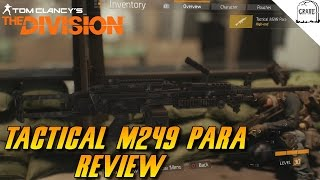 The Division Tactical M249 Para Review High End Weapon