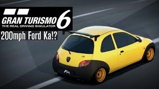 The Great 200mph Ford Ka! - Gran Turismo 6