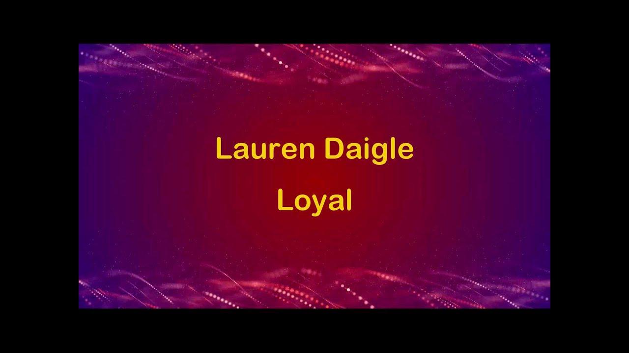 Loyal - Lauren Daigle (lyrics on screen) HD - YouTube
