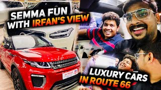 @irfansview IS GOING TO BUY HIS NEXT DREAM CAR😍😜..!! LUXURY CAR REVIEW IN CHENNAI😍