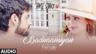Badnaamiyan Full Audio    HateStory IV   Urvashi Rautela, Vivan B, Karan Wahi   Sukriti Kakar