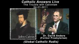 The Trouble with Calvinism