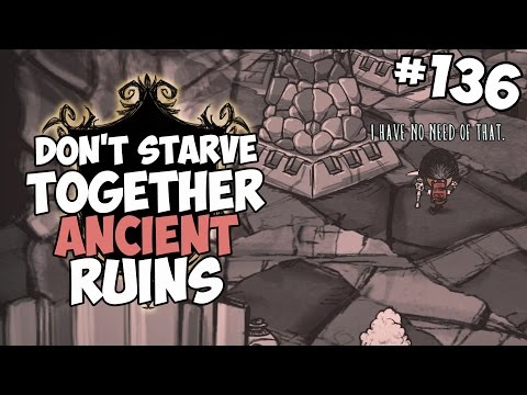 Ancient Ruin Exploration - Don't Starve Together Gameplay - Part 136