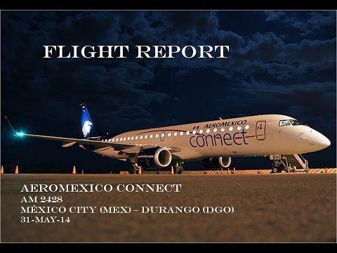 AEROMEXICO Flight Report México MEX - DGO Durango