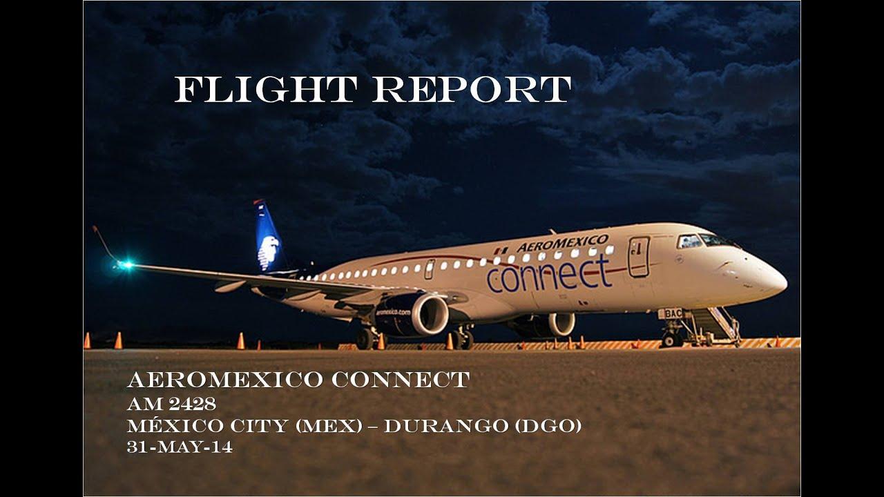 Aeromexico Flight Report México Mex Dgo Durango Youtube