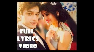 Yahaan Wahaan Full LYRICS Video Song | Yeh Rishta Kya Kehlata Hai