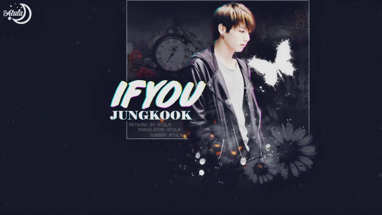 [Vietsub+Kara] If You - BTS Jungkook (Cover, Original by BIGBANG) - YouTube
