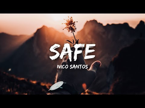 Nico Santos - Safe (Lyrics)