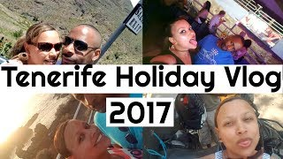 TENERIFE 2017   HOLIDAY VLOG QUAD BIKES, MOUNT TEIDE, PLAYA DE LAS AMERICAS AND MORE