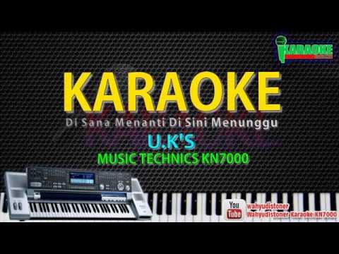 karaoke-uks---di-sana-menanti-di-sini-menunggu-|-kn7000-hd-quality-lagu-malaysia-tanpa-vocal