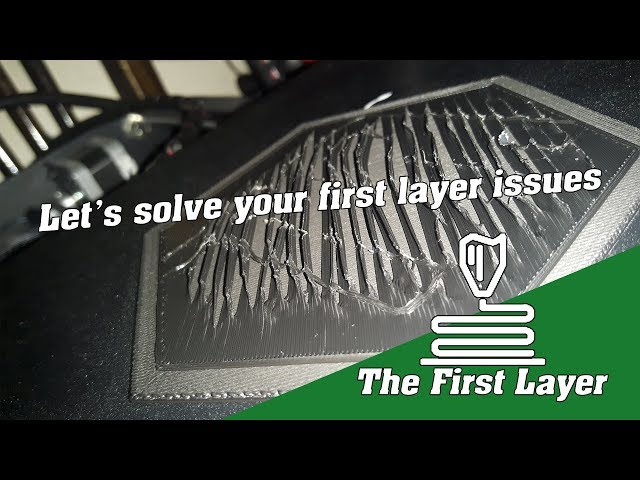 3D printing First Layer issues troubleshooting Guide