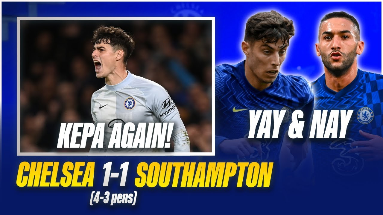 Player Ratings: Chelsea 1-1 (4-3 pens) Southampton | Carabao Cup
