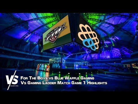 For The Boys vs Blue Waffle Gaming - VS Gaming Ladder Match Game 1 [Highlights]