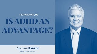 Is ADHD an Advantage? [Full Episode]