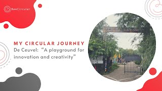 My Circular Journey: A Tour thought De Ceuvel